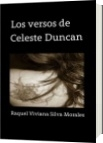 Los versos de Celeste Duncan - Raquel Viviana Silva Morales