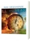 300 SEGUNDOS - Robert Jader Garcia Ramirez