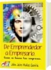 De Emprendedor a Empresario - John Jairo Muñoz Gaviria