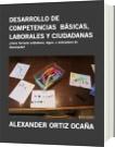 DESARROLLO DE COMPETENCIAS  BÁSICAS, LABORALES Y CIUDADANAS - ALEXANDER ORTIZ OCAÑA