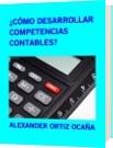¿CÓMO DESARROLLAR COMPETENCIAS  CONTABLES? - ALEXANDER ORTIZ OCAÑA
