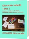 Educación Infantil Tomo 1 - ALEXANDER ORTIZ OCAÑA
