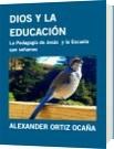 DIOS Y LA EDUCACIÓN - ALEXANDER ORTIZ OCAÑA