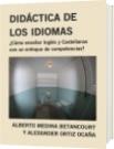 DIDÁCTICA DE LOS IDIOMAS - ALBERTO MEDINA BETANCOURT Y ALEXANDER ORTIZ OCAÑA