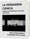 LA VERDADERA CIENCIA - JOSÉ TEJADA MAURY Y ALEXANDER ORTIZ OCAÑA