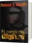 El centinela digital - Nelson J. Ressio
