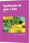 Significados de amor y Vida - Elvis Emir Campo Figueroa