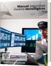 Manual de Seguridad Medios Tecnicos - Rafael Darío Sosa González