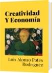 Creatividad Y Economía - Luis Alonso Potes Rodriguez