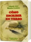 Cómo escribir en verso - Libardo Ariel Blandón Londoño