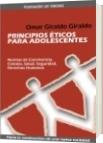 Principios Éticos para Adolescentes - Omar Giraldo Giraldo
