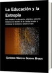 La Educación y la Entropía - Gustavo Marcos Gomez Braun