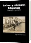 Archivos y colecciones fotográficas - Jorge Caicedo Santacruz