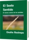 El Sexto Sentido - Onofre Restrepo
