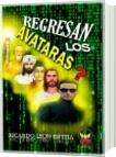 REGRESAN LOS AVATARAS - RICARDO LEON ESPITIA