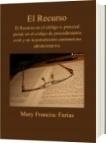 El Recurso - Mary Francisc Farías