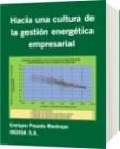 Hacia una cultura de la gestión energética empresarial - Enrique Posada Restrepo        INDISA S.A.