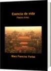 Esencia de vida - Mary Francisc Farías