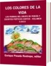 LOS COLORES DE LA VIDA - Enrique Posada Restrepo, editor