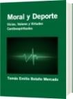 Moral y Deporte - Tomás Emilio Bolaño Mercado