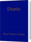 Diario - Mary Francisc Farías