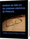 Analisis de falla en los sistemas electricos de Potencia - Eddie Antonio Pérez Collao