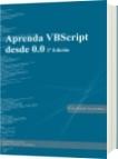 Aprenda VBScript desde 0.0 2ª Edición - Hector Alejandro Parada Blanco