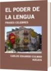 EL PODER DE LA LENGUA - CARLOS EDUARDO CULMAN VIZCAYA