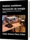 Analisis medidores facturación de energía - Eddie Antonio Pérez Collao