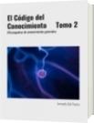 El Código del Conocimiento     Tomo 2 - Armando Del Puerto
