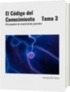 El Código del Conocimiento     Tomo 3 - Armando Del Puerto