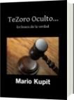 TeZoro Oculto... - Mario Kupit