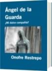 Ángel de la Guarda - Onofre Restrepo