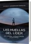 Las huellas del líder - Viviana Mondragón Morales