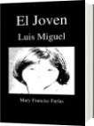 El Joven - Mary Francisc Farías