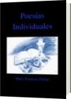 Poesías Individuales - Mary Francisc Farías