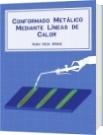 Conformado Metálico Mediante Líneas de Calor - Adán Vega Saenz