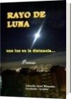 Rayo de Luna - Libardo Ariel Blandón Londoño  Ariello