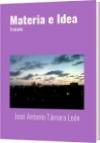 Materia e Idea - José Antonio Támara León