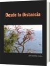 Desde la Distancia - Julio Goicochea Zamora