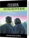 Cuentos sólo para adultos de mi país - Germán Varón Cardoso