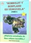 HUMBOLDT Y BONPLAND EN VENEZUELA (TOMO I) A - Jesús Tortoza Acevedo