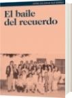 El baile del recuerdo - Jaime Rafael Salgado Gutiérrez