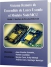 Sistema remoto de encendido de luces usando el módulo NodeMCU - Juan Camilo Acevedo, Reinel Castrillón