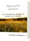 Amor por la sabiduría - Leonardo Rodríguez Velasco