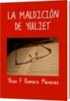 LA MALDICIÓN DE YULIET - Yhon F Romero Meneses