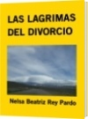LAS LAGRIMAS DEL DIVORCIO - Nelsa Beatriz Rey Pardo