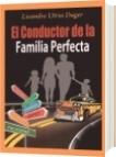 El Conductor de la Familia Perfecta - Lisandro Utria Dager