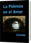 La Pobreza en el Amor - Emilato