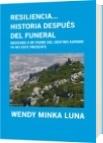 RESILIENCIA...        HISTORIA DESPUÉS DEL FUNERAL - WENDY MINKA LUNA